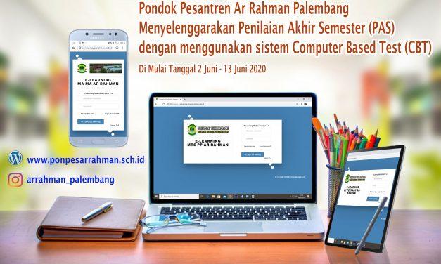 PP AR RAHMAN SELENGGARAKAN PENILAIAN AKHIR SEMESTER BERBASIS COMPUTER BASED TEST (CBT)